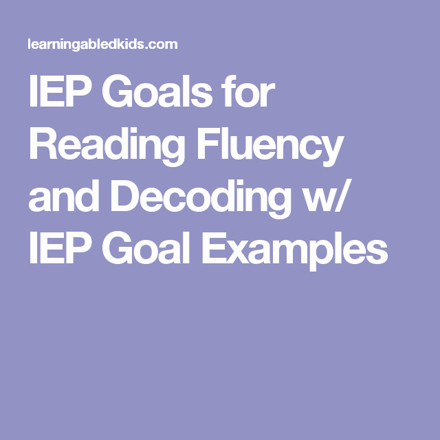 504 Plan Template Adhd Inspirational Iep Goals for Reading Fluency and Decoding W Iep Goal