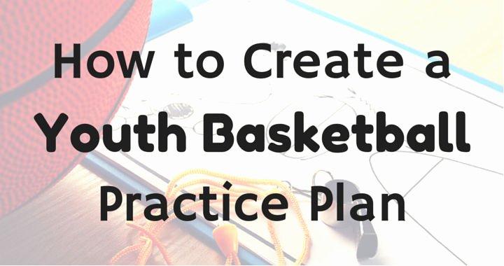 Basketball Practice Schedule Template Best Of How to Create A Youth Basketball Practice Plan