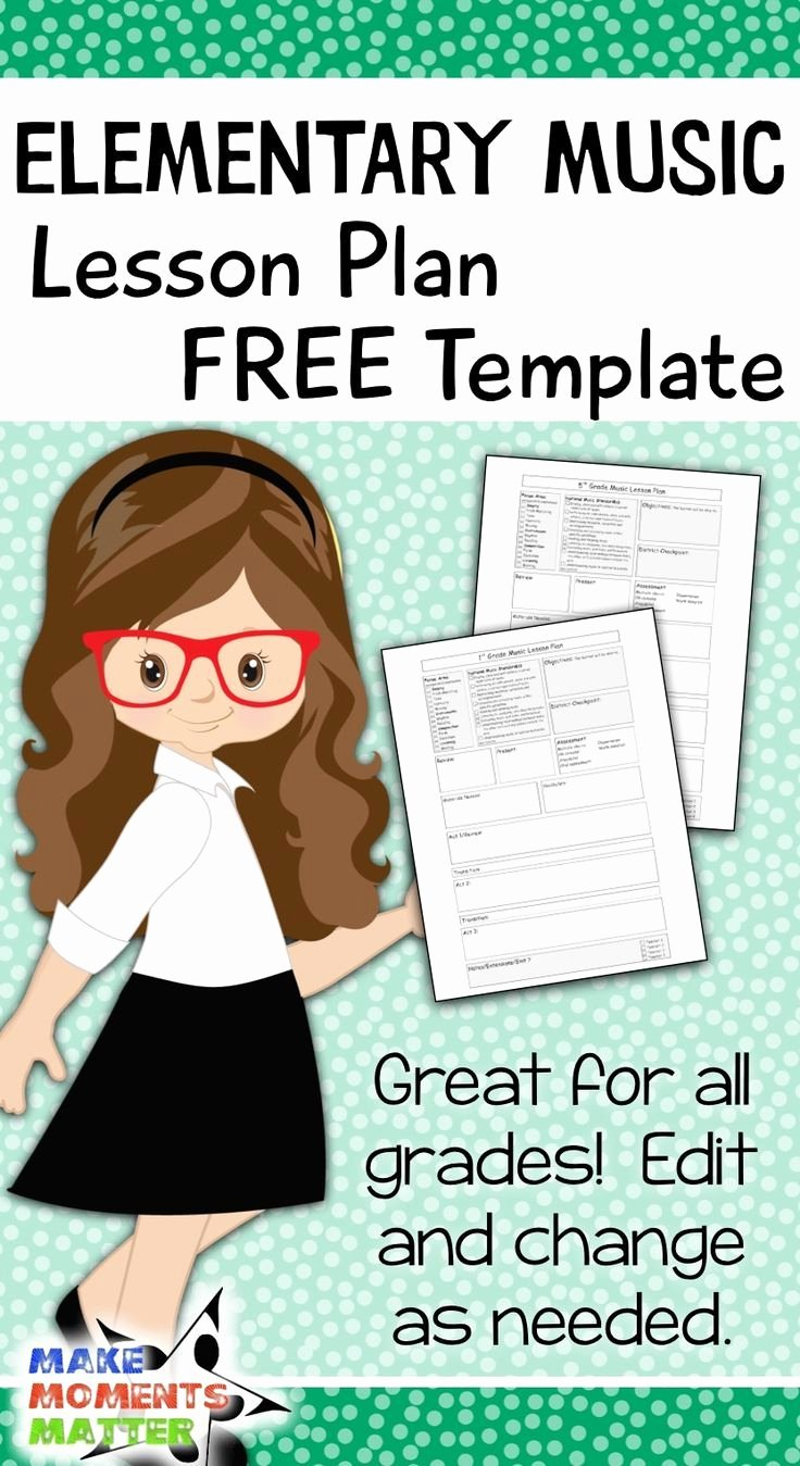 Choir Lesson Plan Template Best Of Elementary Music Lesson Plan Template
