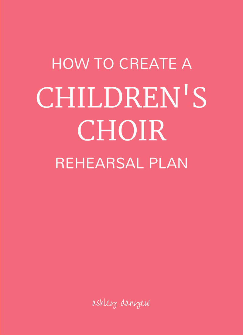 Choir Lesson Plan Template Inspirational How to Create A Children S Choir Rehearsal Plan