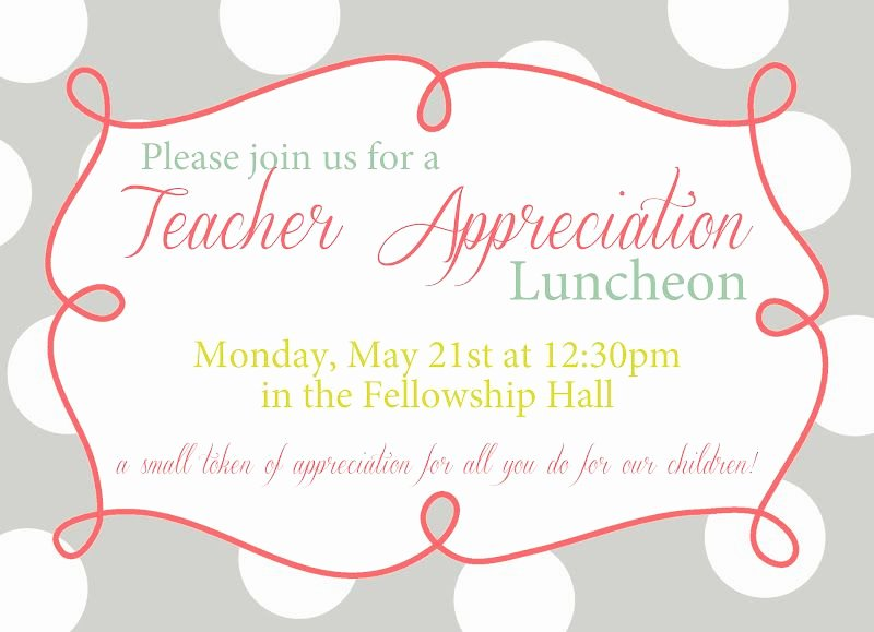 Free Luncheon Invitation Template Fresh Invitation for Teacher Luncheon