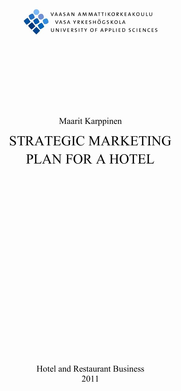 Hotel Marketing Plan Template Best Of Download Strategic Marketing Plan for A Hotel for Free