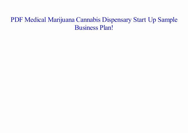 Medical Marijuana Business Plan Template Luxury [pdf] Medical Marijuana Cannabis Dispensary Start Up