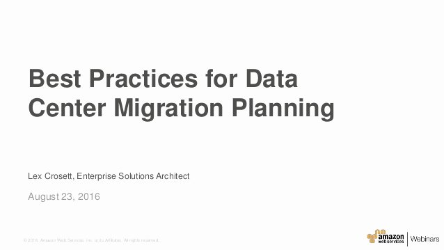 Migration Plan Template Excel Best Of Best Practices for Data Center Migration Planning August