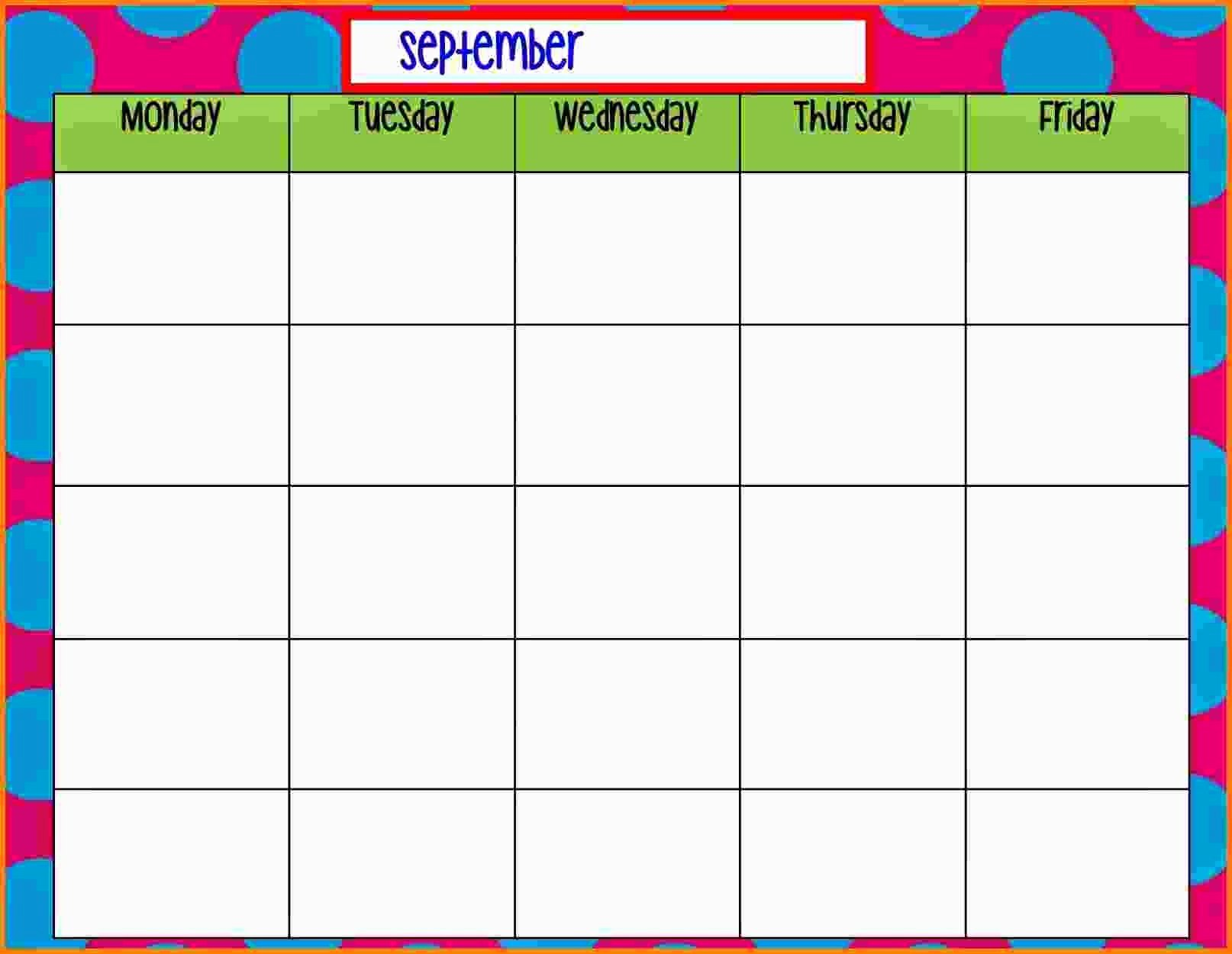 Monday to Friday Schedule Template Fresh Free Printable Blank Calendar Monday Through Friday 2018