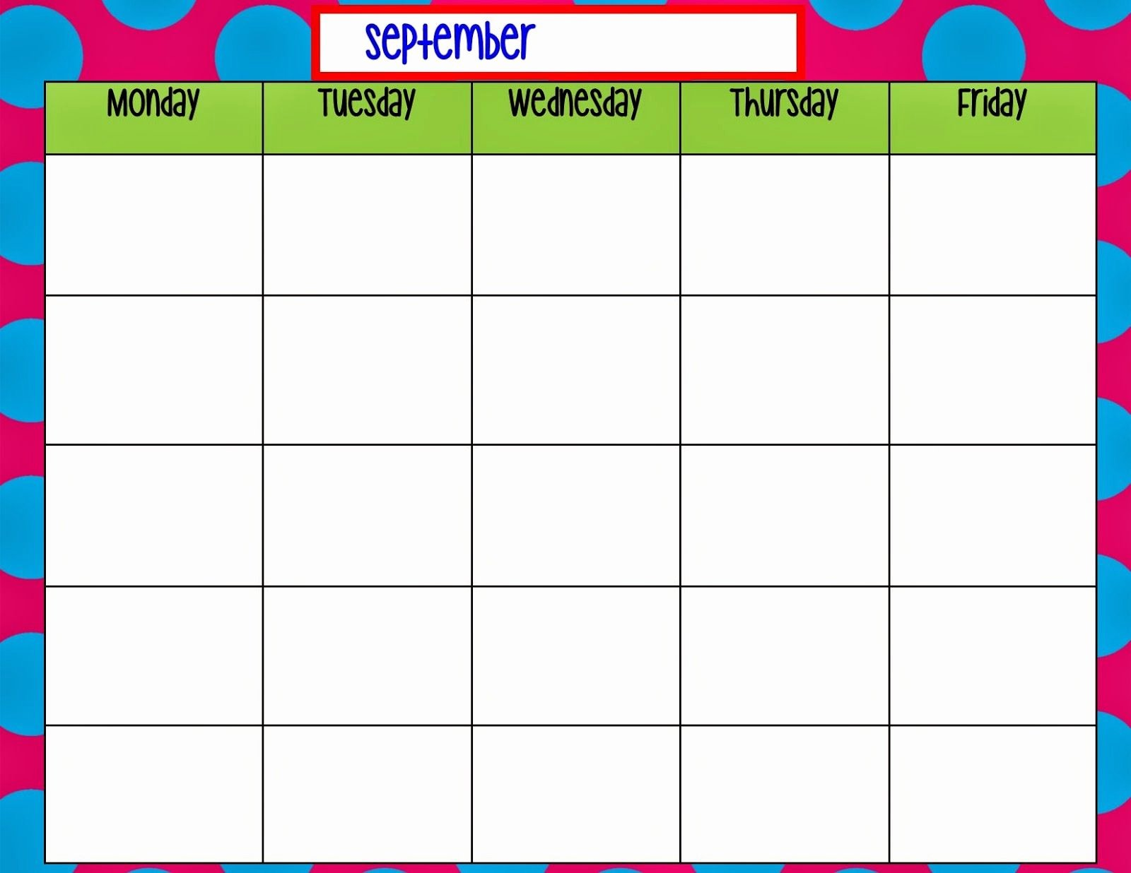 Monday to Friday Schedule Template Lovely Monday Through Friday Calendar Template