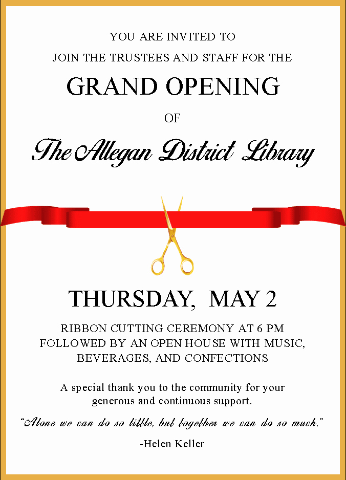 Ribbon Cutting Ceremony Invitation Template Beautiful Grand Opening Of the Allegan District Library Ribbon