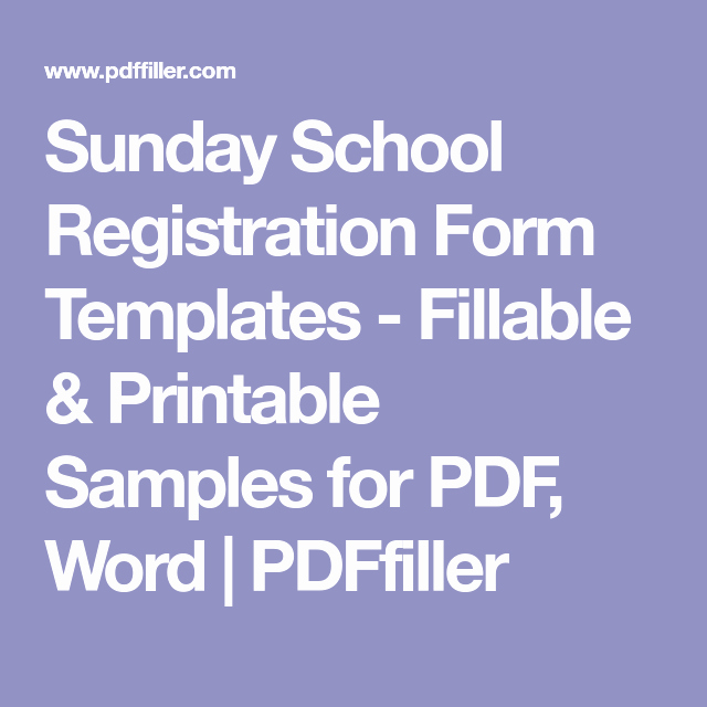 School Registration forms Template New Sunday School Registration form Templates Fillable