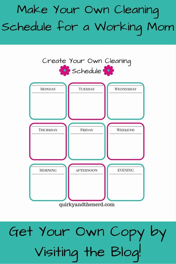 Work Cleaning Schedule Template Elegant Make Your Own Cleaning Schedule for the Working Mom