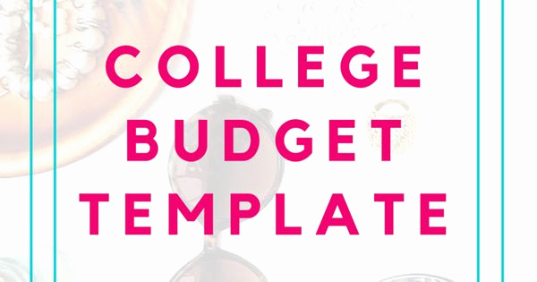 Budget Template for College Students Beautiful College Bud Template Free Printable for Students