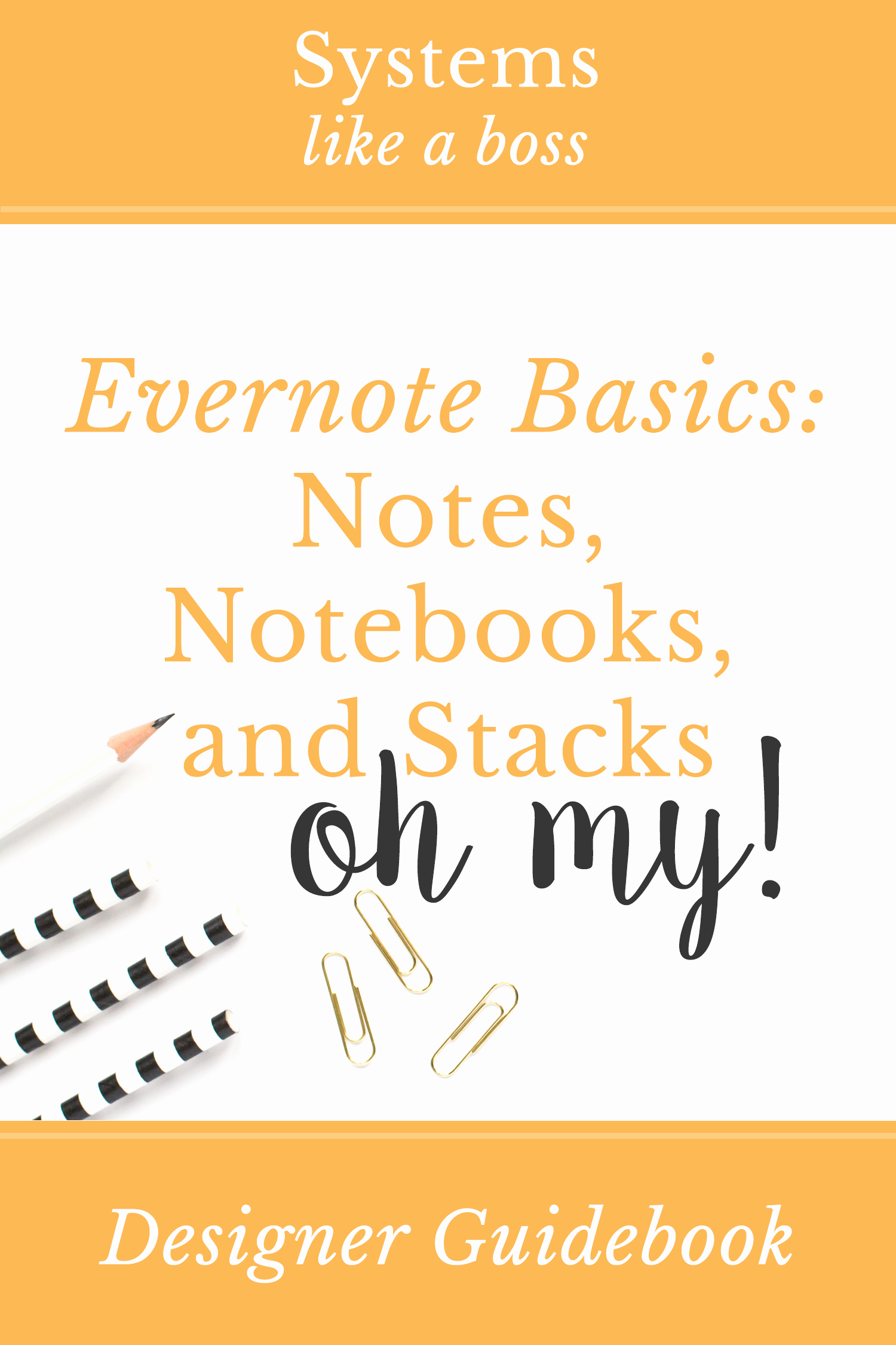 Evernote Project Management Template Fresh Evernote Basics Notes Notebooks and Stacks Oh My