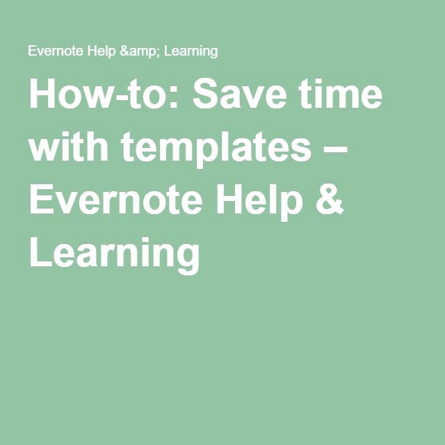 Evernote Project Management Template Lovely How to Save Time with Templates – Evernote Help