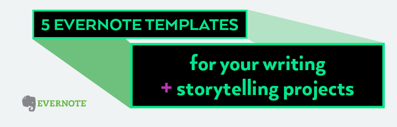 Evernote Project Management Template New 5 Evernote Templates for Your Writing and Storytelling